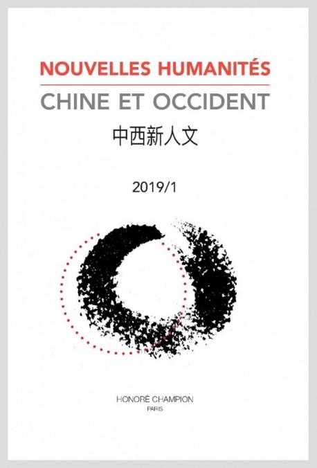 NOUVELLES HUMANITÉS. CHINE ET OCCIDENT 2019/1