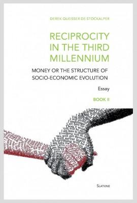 RECIPROCITY IN THE THIRD MILLENNIUM - BOOK II