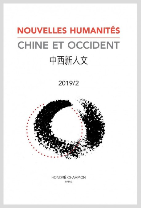 NOUVELLES HUMANITÉS. CHINE ET OCCIDENT 2019/2