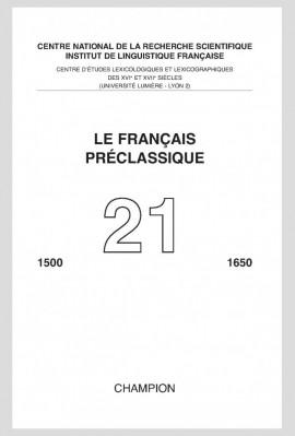 LE FRANÇAIS PRÉCLASSIQUE  21