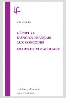 L'EPREUVE D'ANCIEN FRANCAIS AUX CONCOURS