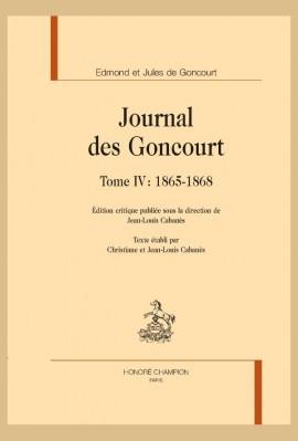 JOURNAL DES GONCOURT  TOME IV :  1865-1868