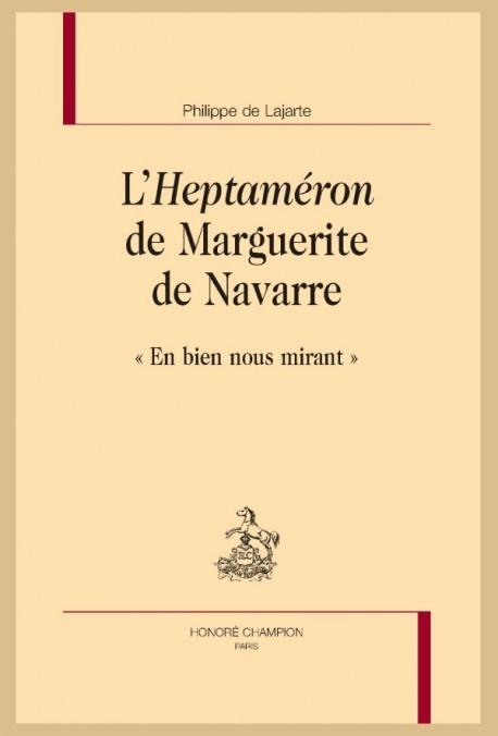 """L'""""HEPTAMÉRON"""" DE MARGUERITE DE NAVARRE"""
