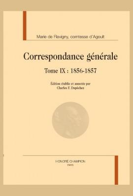 CORRESPONDANCE GÉNÉRALE, TOME IX : 1856-1857