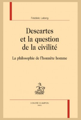 DESCARTES ET LA QUESTION DE LA CIVILITÉ