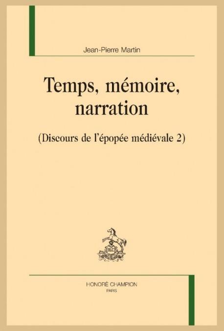 TEMPS, MÉMOIRE, NARRATION