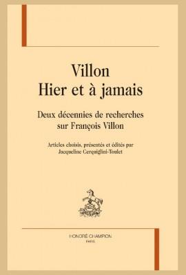 VILLON. HIER ET À JAMAIS
