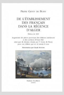 DE L'ÉTABLISSEMENT DES FRANÇAIS DANS LA RÉGENCE D'ALGER