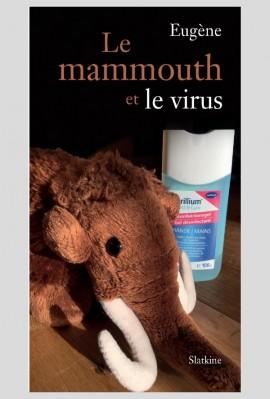 LA MAMMOUTH ET LE VIRUS