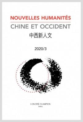 NOUVELLES HUMANITÉS. CHINE ET OCCIDENT 2020/3