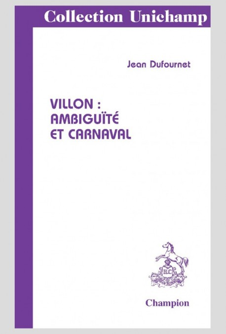 VILLON : AMBIGUÏTÉ ET CARNAVAL