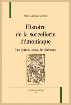 HISTOIRE DE LA SORCELLERIE DÉMONIAQUE