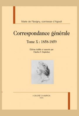CORRESPONDANCE GÉNÉRALE, TOME X : 1858-1859