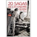 20 SAGAS DE ECONOMIE SUISSE TOME 2
