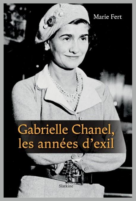 GABRIELLE CHANEL, LES ANNÉES D'EXIL