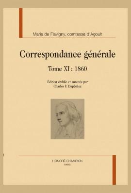 CORRESPONDANCE GÉNÉRALE, TOME XI : 1860