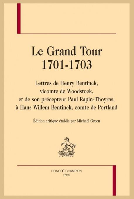 LE GRAND TOUR. 1701-1703
