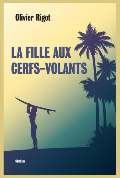 LA FILLE AUX CERFS-VOLANTS