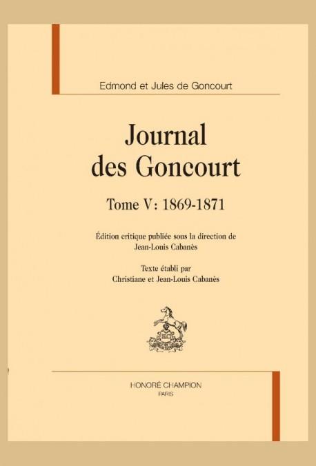 JOURNAL DES GONCOURT.  TOME V :  1869-1871