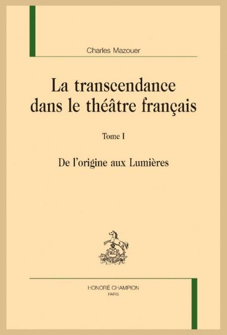 LA TRANSCENDANCE DANS LE THÉÂTRE FRANÇAIS
