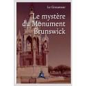 LE MYSTÈRE DU MONUMENT BRUNSWICK