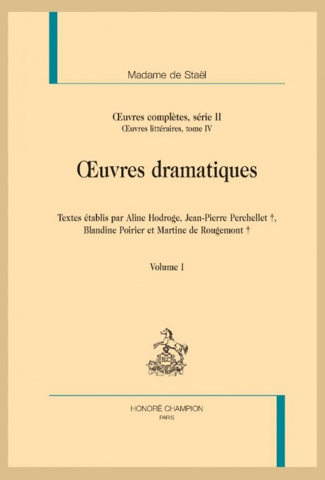 OEUVRES COMPLÈTES S. II, OEUVRES LITTÉRAIRES IV : OEUVRES DRAMATIQUES