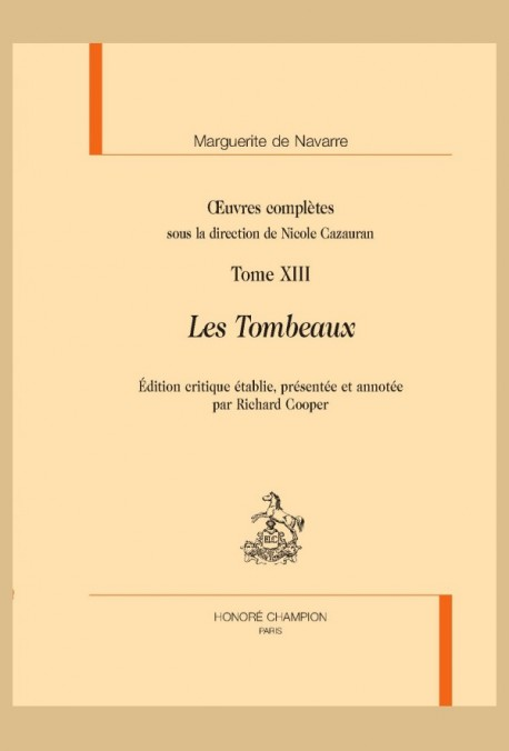 OEUVRES COMPLÈTES, TOME XIII. LES TOMBEAUX