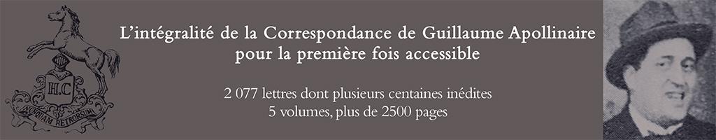 L'Intégralité de la Correspondance de Guillaume Apollinaire